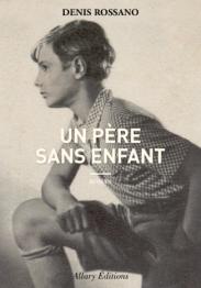 denis-rossano-un-pere-sans-enfant-couverture-sans-bandeau-hd-tt-width-326-height-468-crop-1-bgcolor-ffffff-lazyload-0